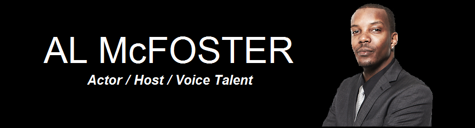 AL McFOSTER – Actor / Host / Voice Talent